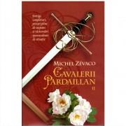 Michel Zevaco - Cavalerii Pardaillan Volumul 2