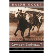 Come on Seabiscuit!, Paperback/Ralph Moody