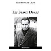 Les Beaux Draps, Paperback/Louis Ferdinand Celine