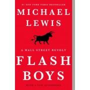 Flash Boys: A Wall Street Revolt, Paperback