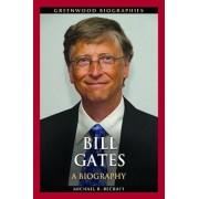 Bill Gates: A Biography, Hardcover