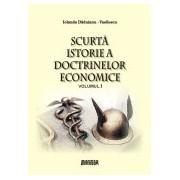 Scurta istorie a doctrinelor economice vol. 1.