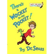 There's a Wocket in My Pocket!, Hardcover/Seuss