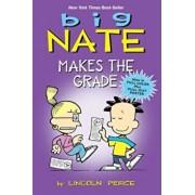 Big Nate Makes the Grade, Hardcover/Lincoln Peirce