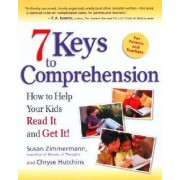 Seven Keys To Comprehension by Chryse Hutchins