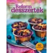 Reform desszertek az egészségtudatos életmódhoz