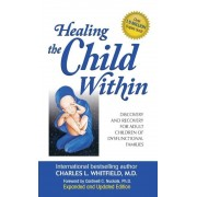 Healing the Child Within, Hardcover