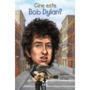 Cine este Bob Dylan