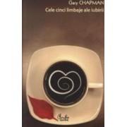 Cele cinci limbaje ale iubirii - Gary Chapman