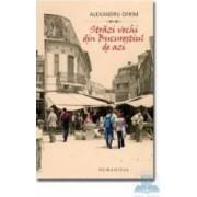 Strazi vechi din Bucurestiul de azi - Alexandru Ofrim