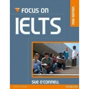 Focus on IELTS New Edition Coursebook/iTest CD-Rom Pack by Sue O'Connell