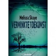 VT-reeks: Verminkte toekomst - Melissa Skaye