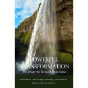 Powerful Transformation: The Alchemy of the Secret Heart Essence, Paperback