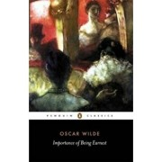 The Importance of Being Earnest and Other Plays, Paperback/Oscar Wilde