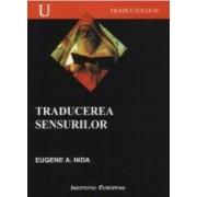 Traducerea Sensurilor - Eugene A. Nida