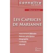 Fiche de lecture Les Caprices de Marianne de Musset (Analyse littraire de rfrence et rsum complet), Paperback/Alfred De Musset