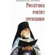 Pregatirea pentru spovedanie - Arhimandrit Ioan Krestiankin
