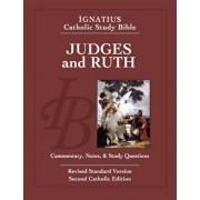Judges and Ruth: Ignatius Catholic Study Bible, Paperback/Scott Hahn