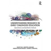 Understanding Research in Early Childhood Education by Nancy File &...