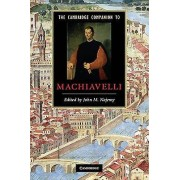 The Cambridge Companion to Machiavelli by John M. Najemy