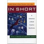 In Short in Short in Short: A Collection of Brief Creative Nonfiction a Collection of Brief Creative Nonfiction a Collection of Brief Creative Non, Paperback/Mary Paumier Jones