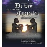 De weg naar de oude mysterieën - Ina Cüsters-van Bergen