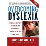 Overcoming Dyslexia: A New and Complete Science-Based Program for Reading Problems at Any Level, Paperback