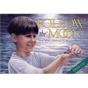 Follow the Moon Book and CD [With CD (Audio)], Hardcover