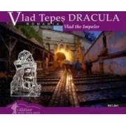 Calator prin tara mea. Vlad Tepes Dracula - Mariana Pascaru Florin Andreescu