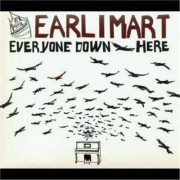 Video Delta EARLIMART - EVERYONE DOWN HERE - CD