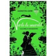 Verde de smarald Culorile dragostei - Kerstin Gier