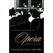 Short History of Opera (Grout Donald)(Cartonat) (9780231119580)