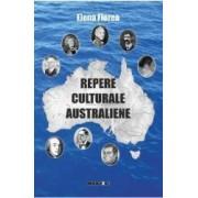 Repere Culturale Australiene Vol.1 - Elena Florea