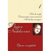 Opere complete Vol. I/Bujor Nedelcovici