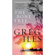 The Bone Tree, Paperback/Greg Iles