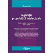 Legislatia proprietatii intelectuale - Doru Traila