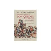 Ingeniosul hidalg Don Quijote de la ManchaNoua editie a Academiei Regale Spaniole adaptata de Arturo Pérez-Reverte