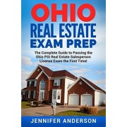 Ohio Real Estate Exam Prep: The Complete Guide to Passing the Ohio PSI Real Estate Salesperson License Exam the First Time!, Paperback/Jennifer Anderson