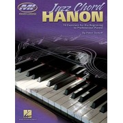 Jazz Chord Hanon: 70 Exercises for the Beginning to Professional Pianist, Paperback