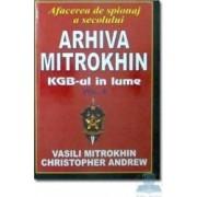Arhiva mitrokhin KGB-ul in lume vol.II - Vasili Mitrokhin Cristopher Andrew
