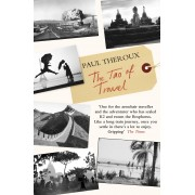 Reisverhaal The Tao of Travel | Paul Theroux