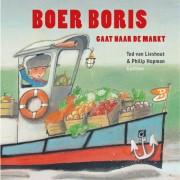 Boer Boris: Boer Boris gaat naar de markt - Ted van Lieshout