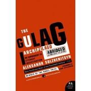 The Gulag Archipelago 1918-1956 Abridged: An Experiment in Literary Investigation, Paperback/Aleksandr I. Solzhenitsyn