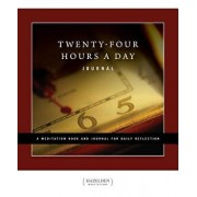 Twenty-Four Hours a Day: A Meditation Book and Journal for Daily Reflection, Paperback/Richmond Walker