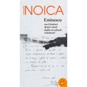 Eminescu sau Ganduri despre omul deplin al culturii romanesti (eBook)
