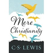 Mere Christianity, Paperback/C. S. Lewis