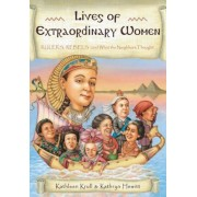 Lives of Extraordinary Women: Rulers, Rebels (and What the Neighbors Thought), Paperback