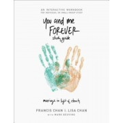 You and Me Forever Study Guide: Marriage in Light of Eternity, Paperback