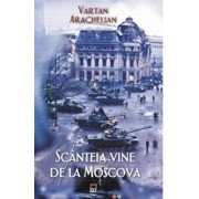 Scanteia vine de la Moscova/Jean Lopez si Olivier Wieviorka