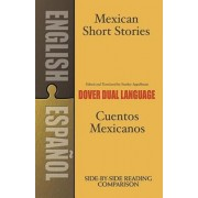Mexican Short Stories/Cuentos Mexicanos, Paperback/Stanley Appelbaum